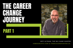 The Career Change Journey Part 1