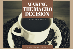 Making The Macro Decision