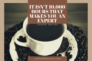 It Isn't 10,000 Hours That Makes You an Expert