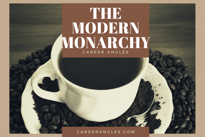 The Modern Monarchy | Career Angles