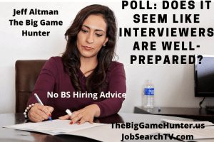 Does It Seem Like Interviewers Are Well-Prepared