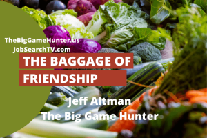 The Baggage of Friendship