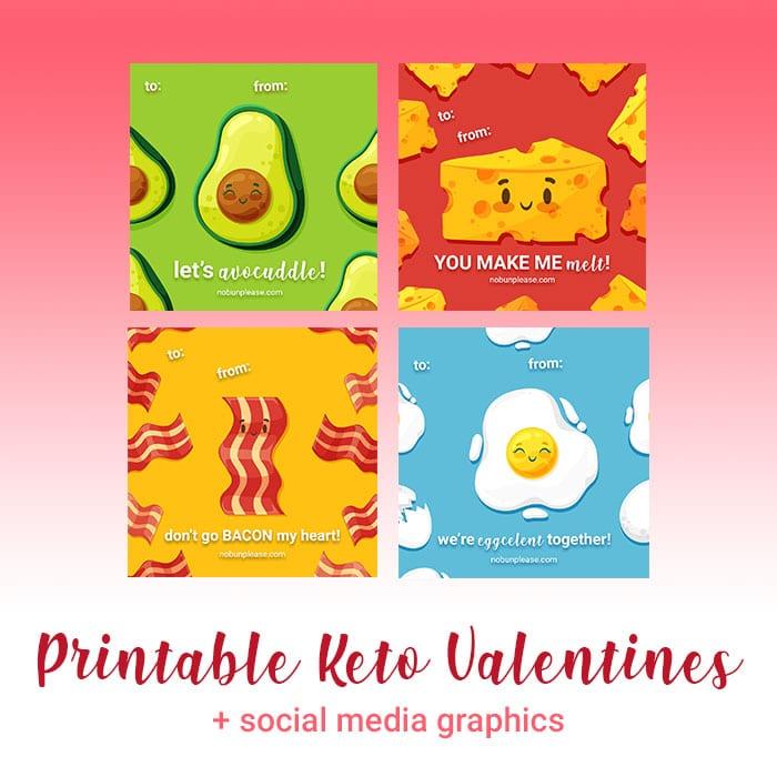 Printable Keto Valentines + Graphics for Social Media