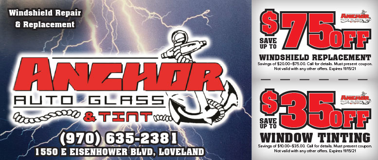 Anchor Auto Glass, Loveland, NoCo   Windshield Replacement & Window Tinting Coupon Deals