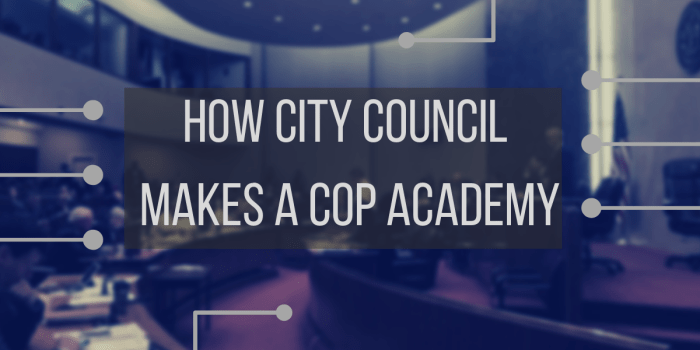 How City Council Makes a Cop Academy (2)