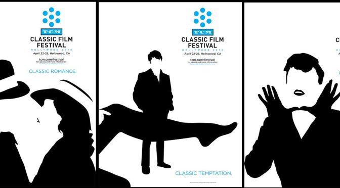 Don't Miss It!!! The 2014 *TCM Classic Film Festival @tcmfilmfest #NoCriticsJustArtists