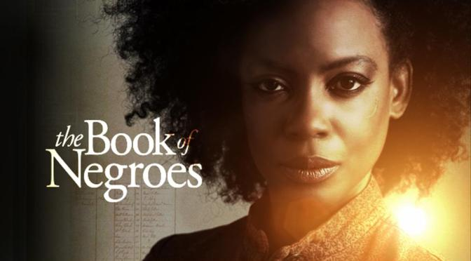 NCJA Global-Motion Picture of the Month, The Book of Negroes @bookofnegroes #NoCriticsJustArtists