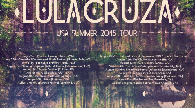 A NCJA Favorite: @LulaCruza Announces their 2015 U.S. Summer Tour #NoCriticsJustArtists