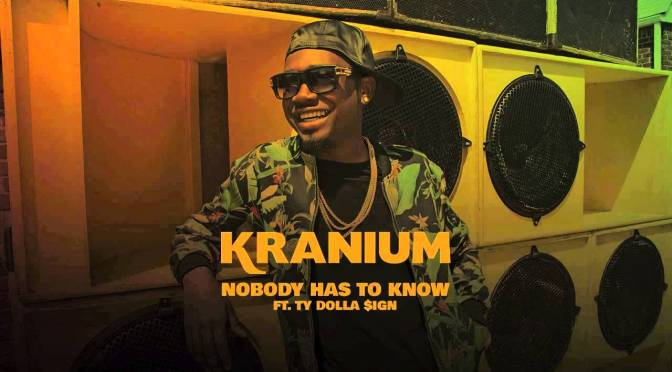 Semi-Oldie But Goodie: Nobody Has To Know by @TheRealKranium #NoCriticsJustArtists