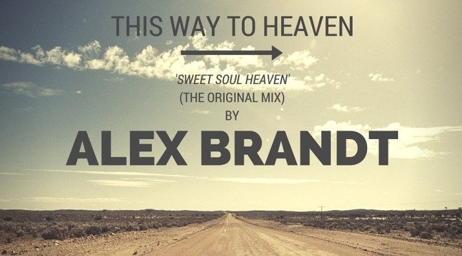 The Art Of The #Remix (#Mix) -The super groovy track by @AlexBrandtMusic entld; Sweet Soul Heaven #NoCriticsJustArtists