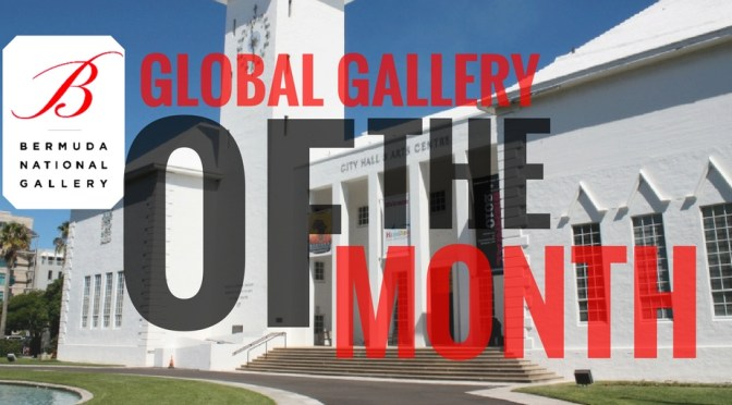 NCJA Global Gallery Of The Month: The #Bermuda #National Gallery #NoCriticsJustArtists