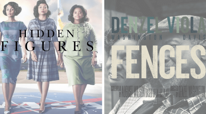 NCJA Global Motion Picture(s) Of The Month @HiddenFigures & @FencesMovie #NoCriticsJustArtists