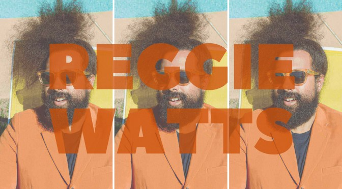 Meet Game Changer of the Month: @ReggieWatts #NoCriticsJustArtists