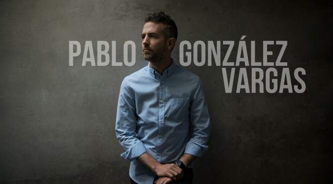 Game Changer of the Month: #Empresario & #VisualArtist PABLO GONZÁLEZ VARGAS de #Mexico #NoCriticsJustArists