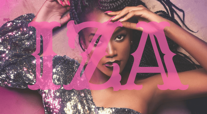 New Music! 'Pesadão' by #Brazilian #singer, #dancer & #songwriter# #IZA NoCriticJustArtists
