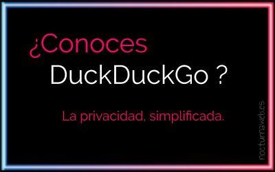 DuckDuckGo La privacidad simplificada
