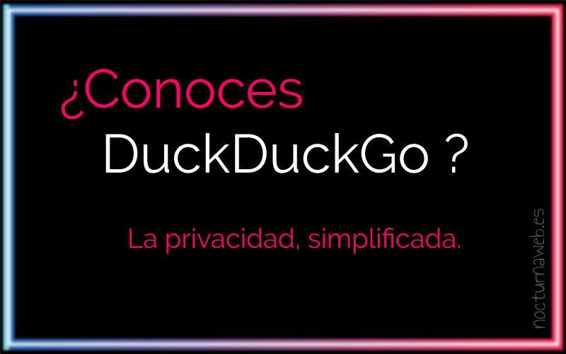 Imagen con decoración de neón y con el texto: DuckDuckGo La privacidad simplificada