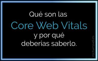 En Mayo llegan las Core Web Vitals
