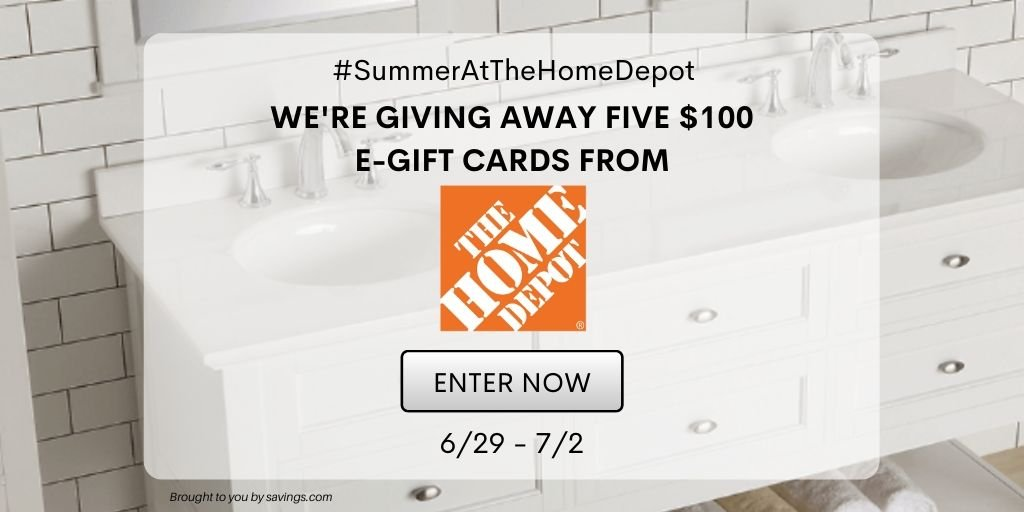 Win a $100 e-gift card from The Home Depot.