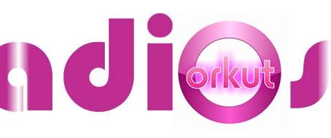 adios orkut