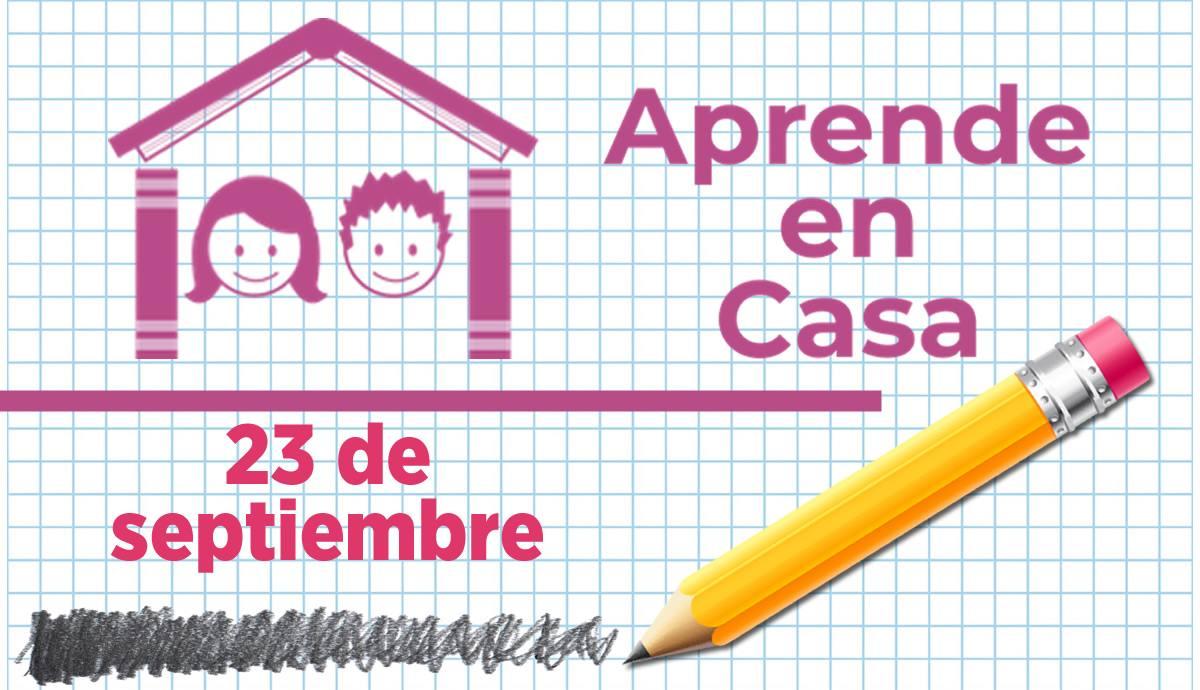 Aprende en Casa 23 de septiembre