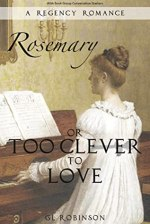 Rosemary or Too Clever to Love by GL Robinson