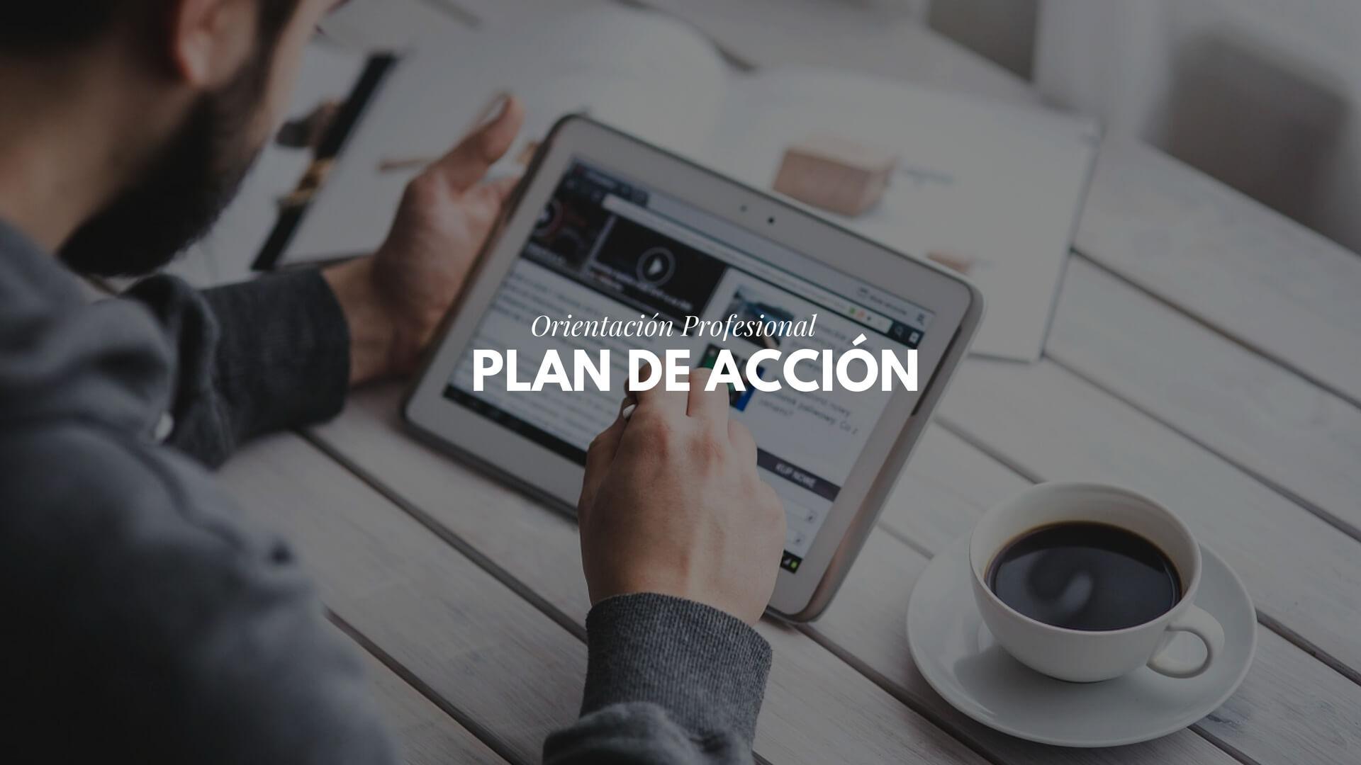 Orientación profesional VI: hacer un plan de acción en búsqueda empleo