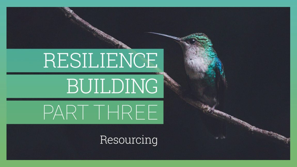 Resilience-Building Part 03