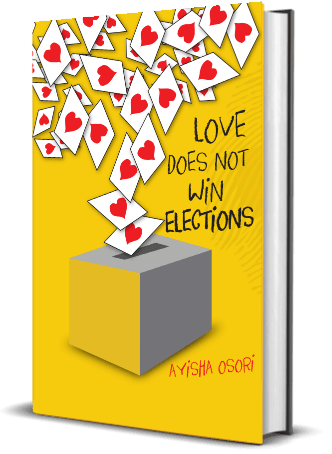Book Review – Love Does Not Win Elections by Ayisha Osori