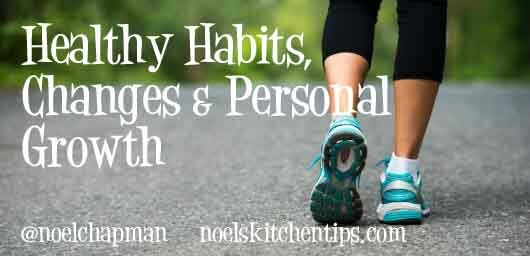Healthy Habits, Changes and Personal Growth