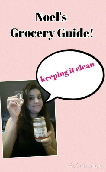Noel's Clean Eating Grocery Guide
