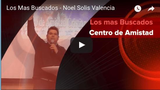 <b>Los Mas Buscados - Noel Solis Valencia</b>