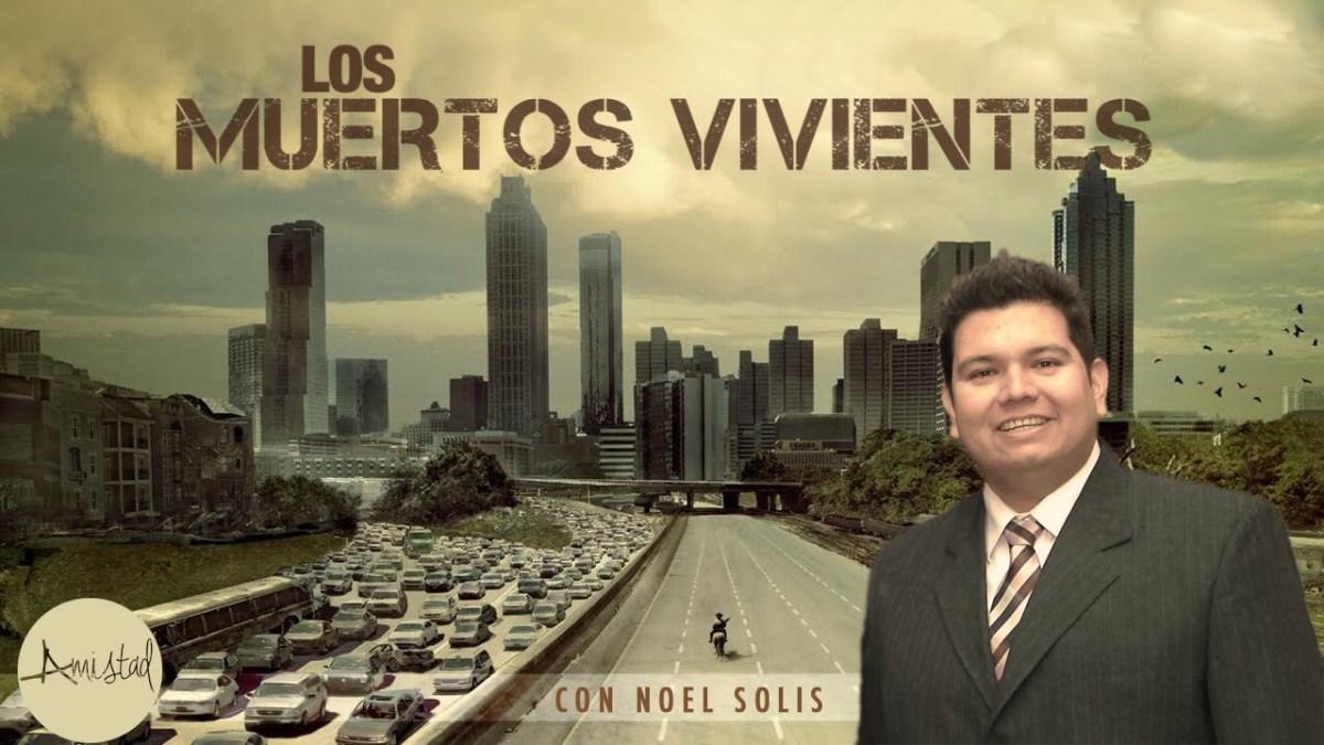 <b>Los muertos vivientes por Noel Solis - Video</b>