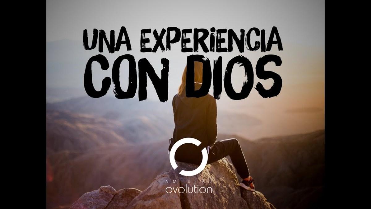 <b>Video: Una Experiencia con Dios</b>