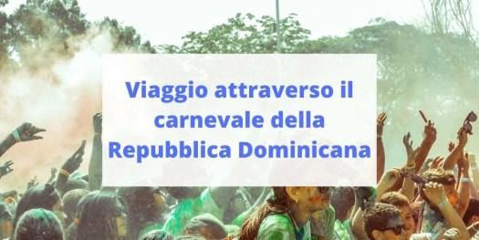 scopriamo i segreti del carnevale della Repubblica Dominicana