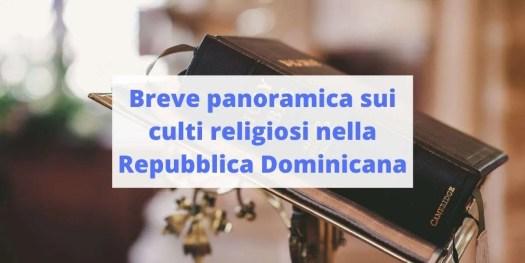 come si sviluppa la religione nella Repubblica Dominicana?