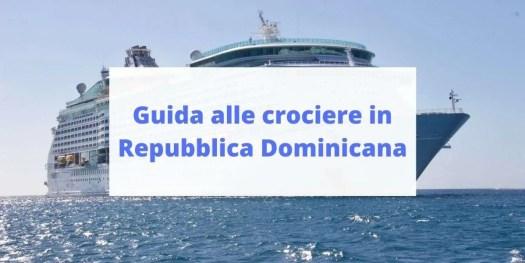 guida alle crociere in Repubblica Dominicana