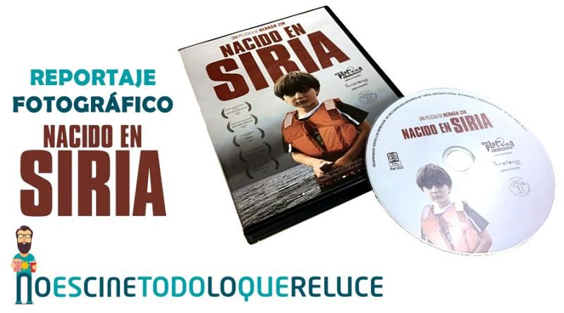 'Nacido en Siria': Reportaje fotográfico y detalles de la edición DVD