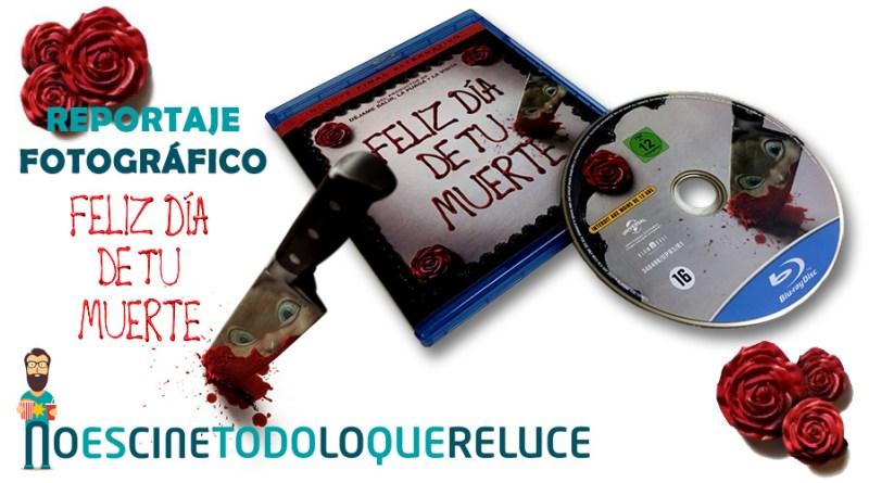 'Feliz día de tu muerte': Reportaje fotográfico y análisis de la edición Blu-ray