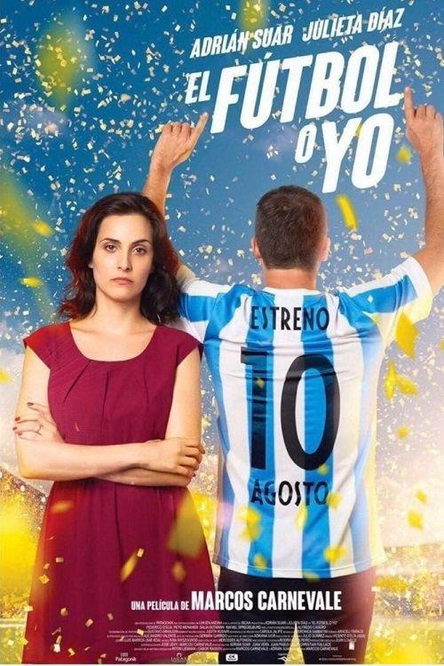 """Pósters de la película """"El Fútbol o yo"""""""
