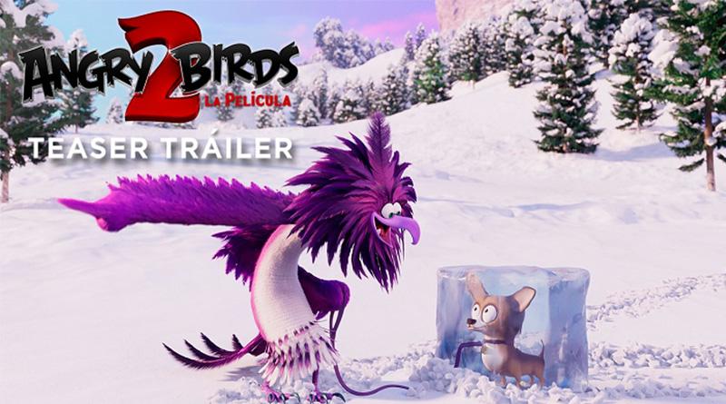 'Angry Birds 2: La película': Teaser tráiler de la nueva aventura de los pájaros más temperamentales