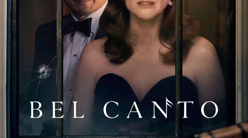 """Pósters de la película """"Bel Canto"""""""