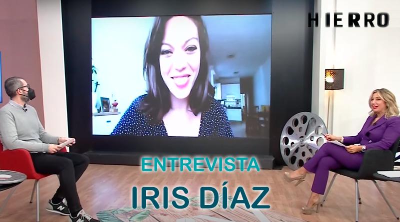 Iris Díaz | Entrevista a la protagonista de la segunda temporada de Hierro