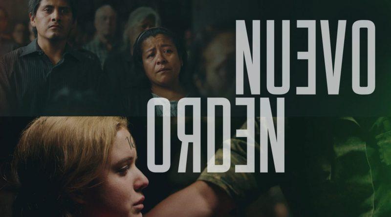 """Pósters de la película """"Nuevo orden"""""""
