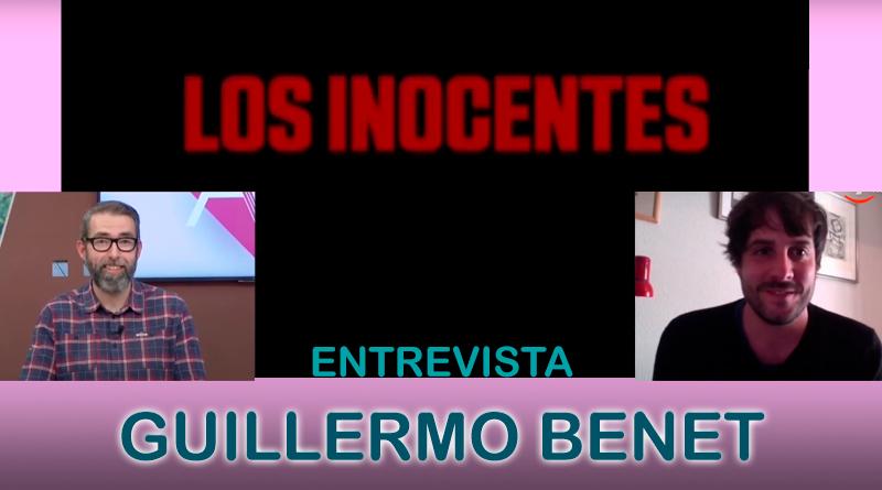 Entrevista a Guillermo Benet, director de 'Los inocentes'