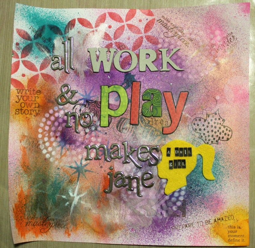 all work and no play || noexcusescrapbooking.com