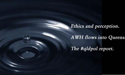 Ethics and perception, the #qldpol weekly wrap: @Qldaah