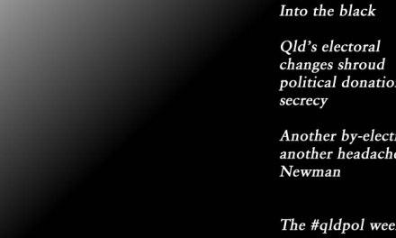 Into the black, the #qldpol weekly: @Qldaah