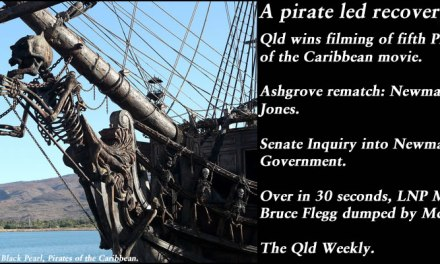 Piracy led recovery – The Qld Weekly #qldpol: @Qldaah