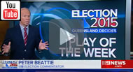 9 News Brisbane: Peter Beattie looks back at week 2 of the campaign